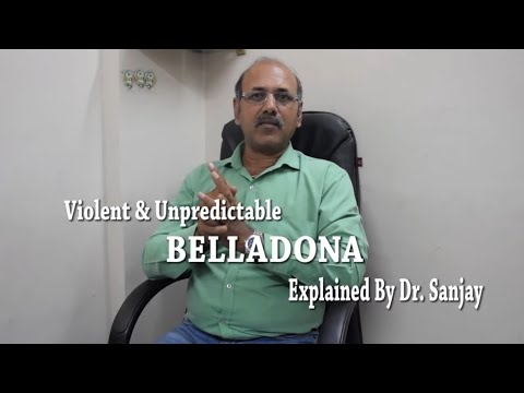 Unpredictable & Violence of Belladona Explained By Dr. Sanjay In Hindi