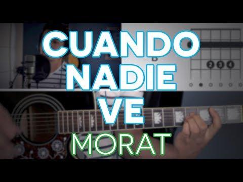 Cuando Nadie Ve Morat - Guitarra [Mauro Martinez]