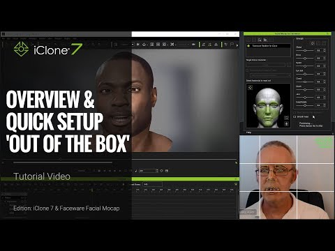 iClone Faceware Facial Mocap Tutorial  - Overview & Quick Setup: Out of the Box