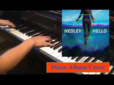 Hedley: Hello (Full Album Piano Cover)