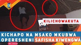 KICHAPO NA MSAKO MKUBWA WATEMBEA OPERESHENI SAFISHA KIWENGWA