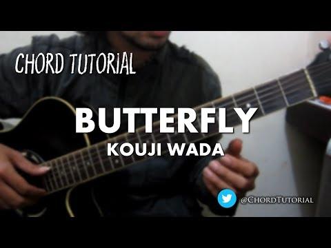 Butterfly - Kouji Wada (CHORD)