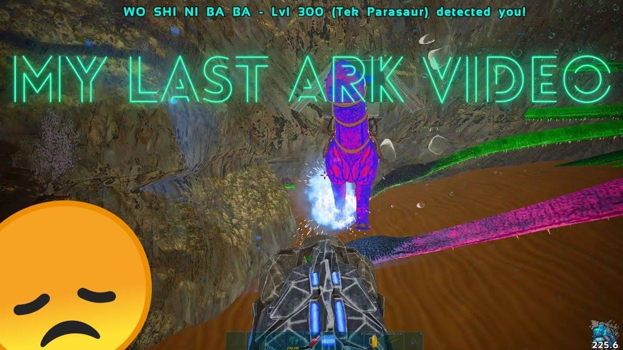 My LAST ARK Video :(