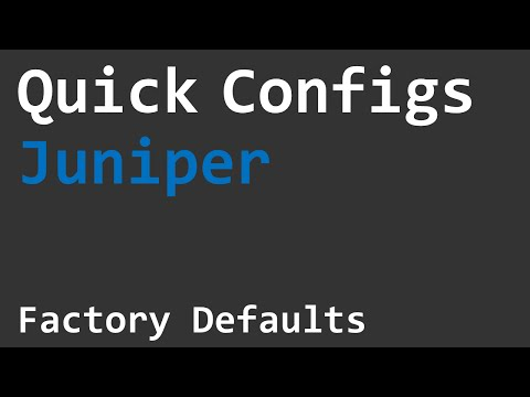 Quick Configs Juniper - Factory Defaults and Recovery - YouTube
