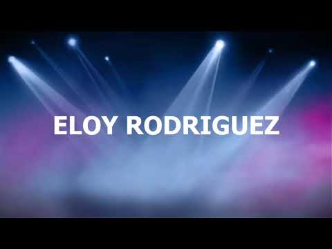 ELOY RODRIGUEZ - Cosas Del Ayer