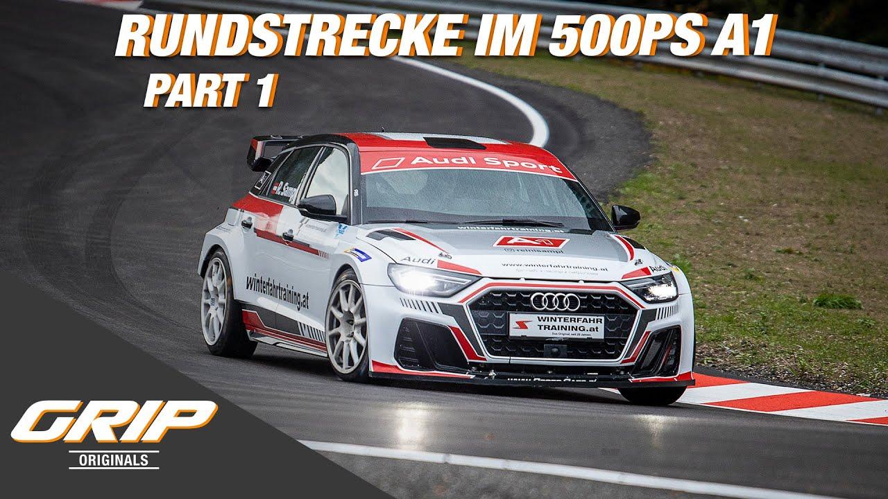Niki vs. Franz - Rundstrecke im 500 PS A1 PART 1 I GRIP Originals