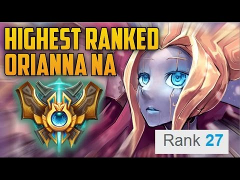 """HIGHEST RANKED ORIANNA NA MAIN BUILD GUIDE- """"N for New York"""" (Rank 27 Challenger)"""