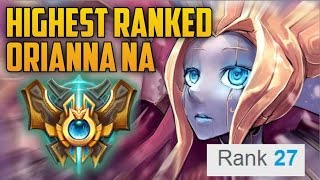 HIGHEST RANKED ORIANNA NA MAIN BUILD GUIDE N For New York Rank 27 Challenger