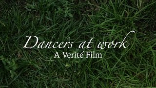"""Dancers at work"" A Verité film"