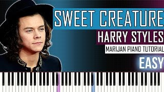 How To Play: Harry Styles - Sweet Creature | Piano Tutorial EASY