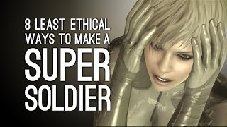 The 8 Most Unethical Ways to Make a Super Soldier