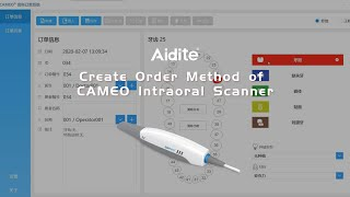 Create Order Method of CAMEO Intraoral Scanner