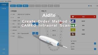 Create Order Method of CAMEO Intraoral Scanner