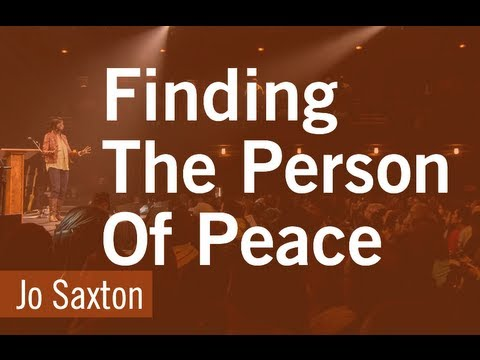 Why We Should Look for People of Peace - Jo Saxton