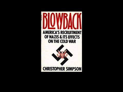 Christopher Simpson's 'Blowback': US Recruitment of Nazis (KPFK, 1988)