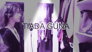 Download Lagu LAGU TIADA GUNA COVER fanny sabila mp3