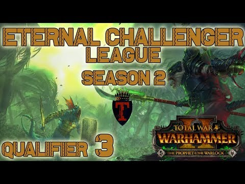 ECL Season 2 | Total War: Warhammer II Competitive League/Tournament - Qualifier #3