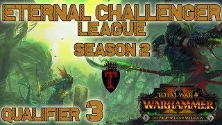 ECL Season 2 | Total War: Warhammer II Competitive League/Tournament - Qualifier #3