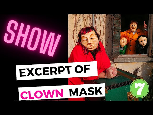 7 EXCERPT Of MASK theatre SHOW Los4Cobre Clown & Mask - the art of laugh without words