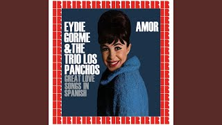 Provided to YouTube by Believe SAS Caminito · Eydie Gorme, Trios Lo...
