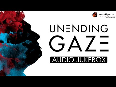 Unending Gaze | Christian Devotional Album | Ray William,Jos