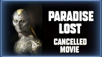 Cancelled ''Paradise Lost'' Movie   ''The Greatest Movies Never Made.''