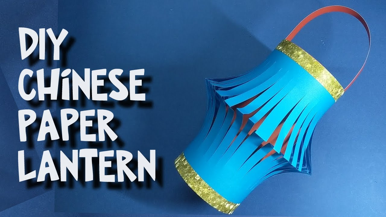 Diy How To Make Easy Chinese Paper Lantern Craft For Kids And
