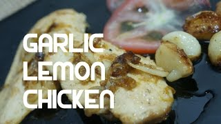 Garlic & Lemon Pan Fried Chicken Breast Recipe