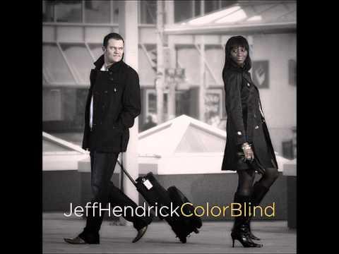 Jeff Hendrick -Back To The Days