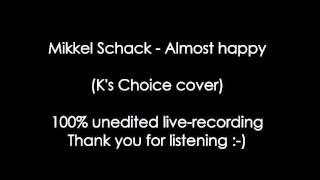 """Mikkel Schack - """"Almost Happy"""" (K"""