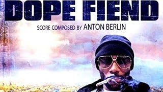 Dope Fiend Soundtrack Tracklist