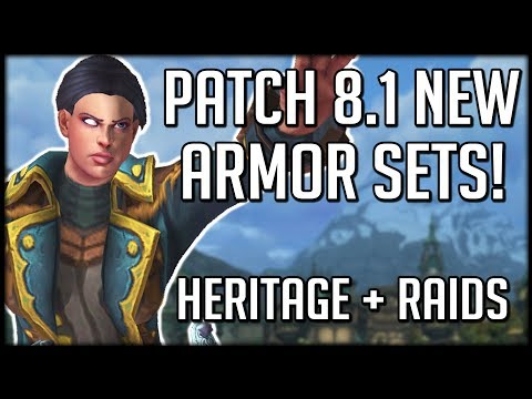 PATCH 81 NEW ARMOR SETS  New Raid, Warfronts + Heritage Armor!  WoW Battle for Azeroth