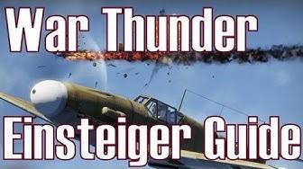 War Thunder ★ Einsteiger Guide ★ Flugzeugwahl I Tipps & Tricks [Deutsch/HD]
