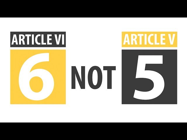 Why Article VI Not V