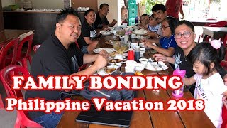 FAMILY BONDING [Our Philippine Vacation 2018]