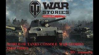 World of Tanks Console War Stories Trilogy:  Spoils of War