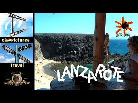 What to see and do on the Lanzarote Island