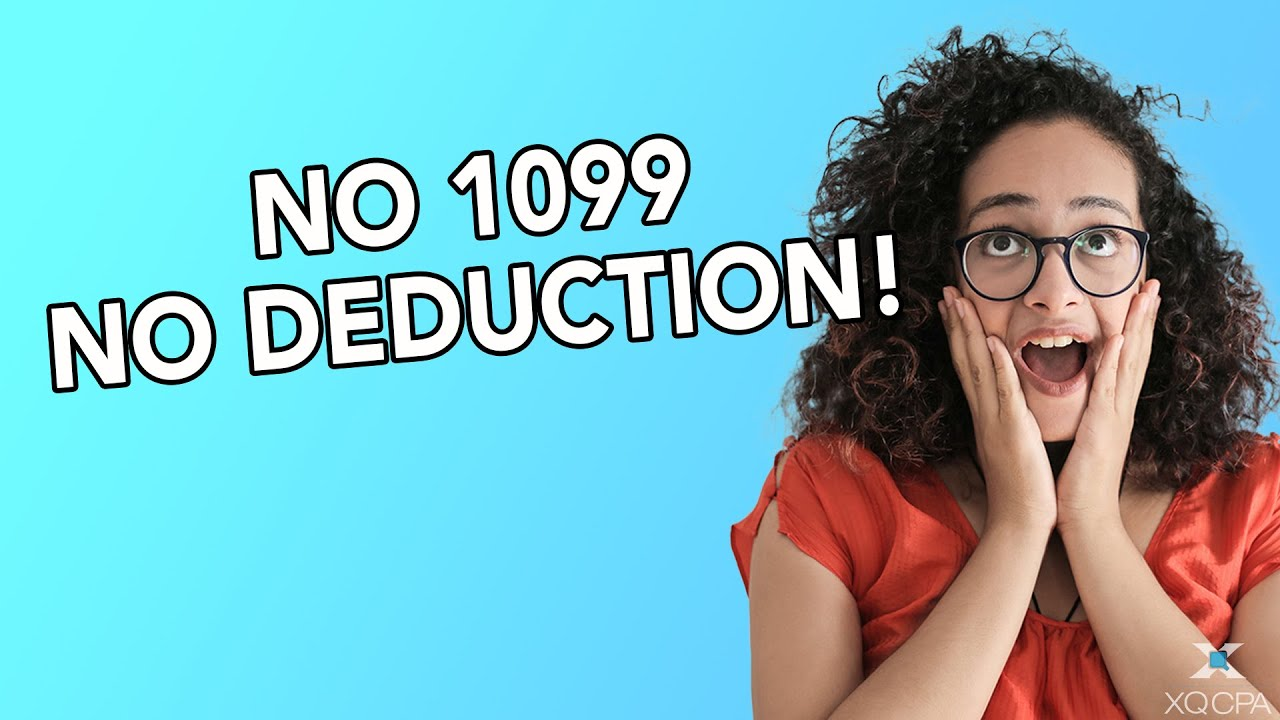 No 1099 No Deduction!