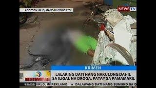 BT Lalaking dati nang nakulong dahil sa iligal na droga patay sa pamamaril sa Mandaluyong