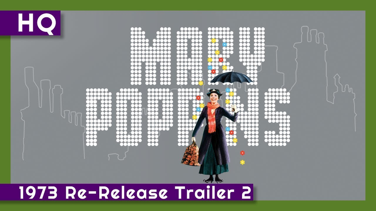 Mary Poppins (1964) 1973 Re-Release Trailer 2