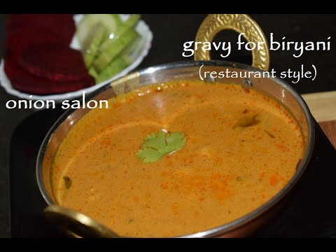 Restaurant style Gravy for biryani / Onion Salan for kuska / Hyderabadi salan in Kannada