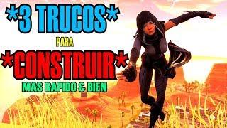 *3 TRUCOS para CONSTRUIR MAS RAPIDO & MEJOR* FORTNITE! *Trucos & Consejos*