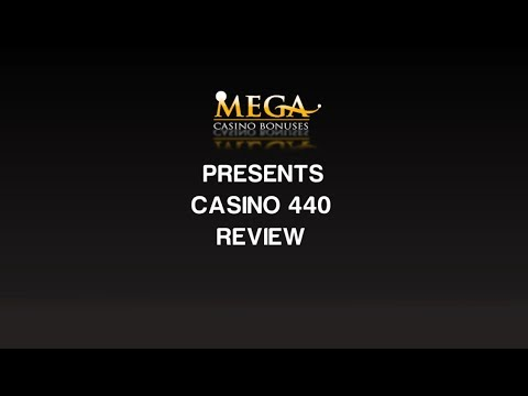 Casino 440 Review Ratings By Megacasinobonuses Youtube