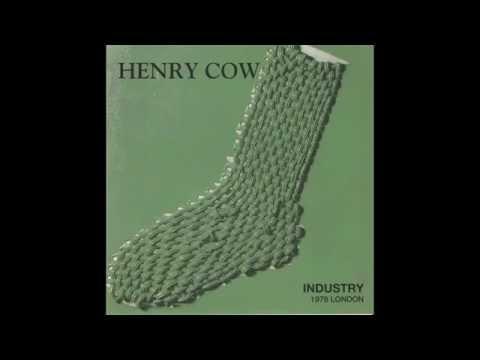Henry Cow - Industry (London , 1978) [Full Album Bootleg]