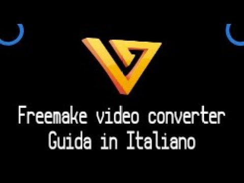 Free make Video Converter Tutorial in  italiano 2019 [Maggiori informazioni su la descrizione video]