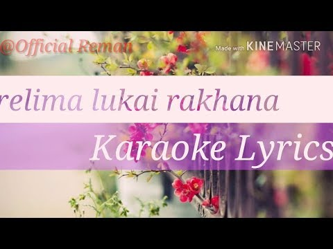 Parelima Lukai Rakhana_Karaoke Lyrics Video