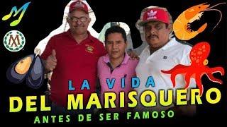 EL MARISQUERO  DE GUASAVE ANTES DE SER FAMOSO