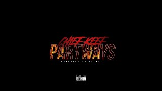 Chief Keef - Part Ways