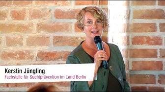 Fachtag Cannabis, Begrüßung durch Kerstin Jüngling, Fachstelle für Suchtprävention Berlin gGmbH