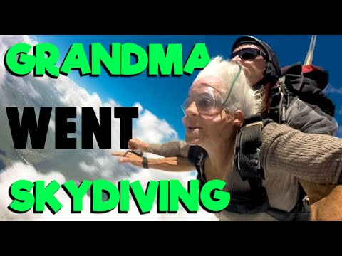 MY 80 YEAR OLD GRANDMA WENT SKYDIVING!